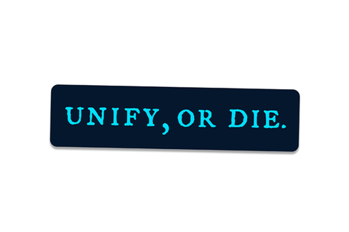 Unify or Die Pin