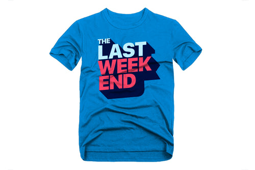 The Last Weekend Tee