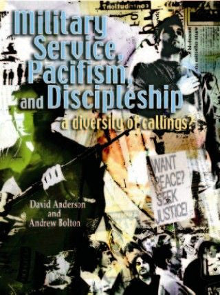 Military Service, Pacifism, and Discipleship