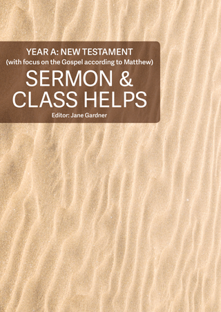 Sermon & Class Helps Year A: New Testament 2019-20