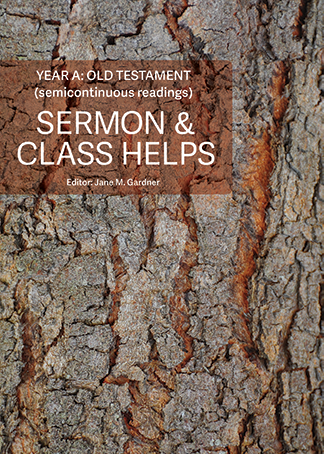 Sermon & Class Helps Year A: Old Testament 2019-20