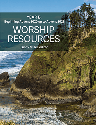 Worship Resources Year B: 2020-2021
