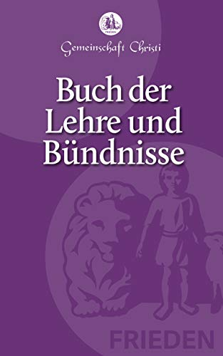 Buch der Lehre und Bündnisse - Doctrine and Covenants German Edition (eBook)