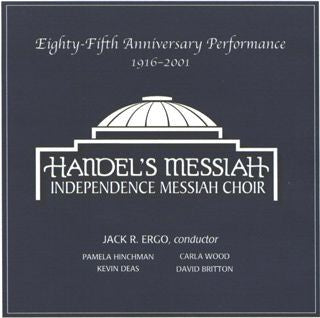 Handel's Messiah: Eighty-Fifth Anniversary Performance 1916-2001 (CD)