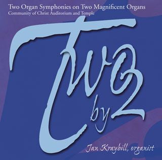 Two by 2: Two Organ Symphonies on Two Magnificent Organs (CD)