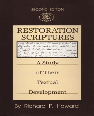 Restoration Scriptures: A Study of Their Textual Development