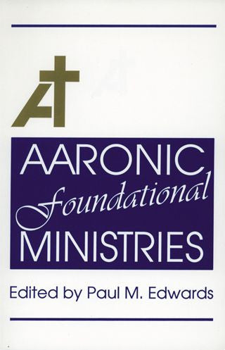 Aaronic Foundational Ministries
