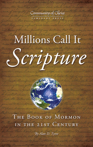 Millions Call It Scripture: The Book of Mormon in the 21st Century