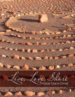Live, Love, Share: Visibly One in Christ