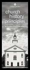 Church History Principles - Brochure