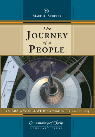 The Journey of a People: The Era of Worldwide Community, 1946 to 2015