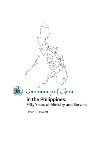 Community of Christ in the Philippines: Fifty Years of Ministry and Service