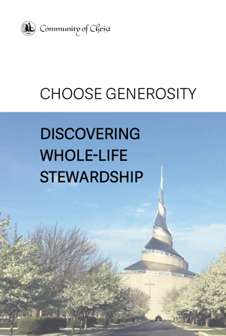 Choose Generosity: Discovering Whole-Life Stewardship