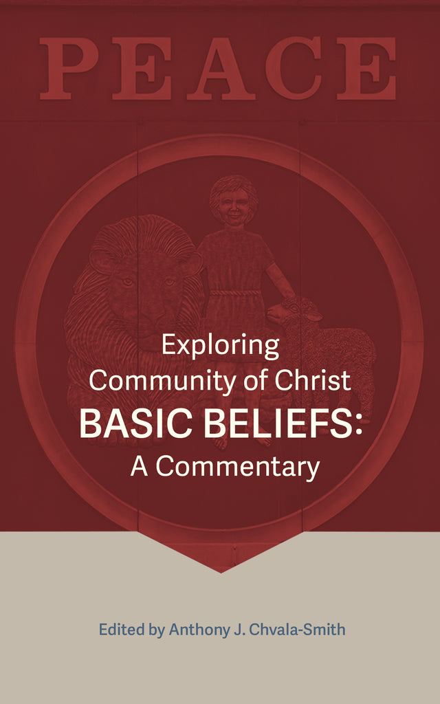 Exploring Community of Christ Basic Beliefs: A Commentary (eBook)