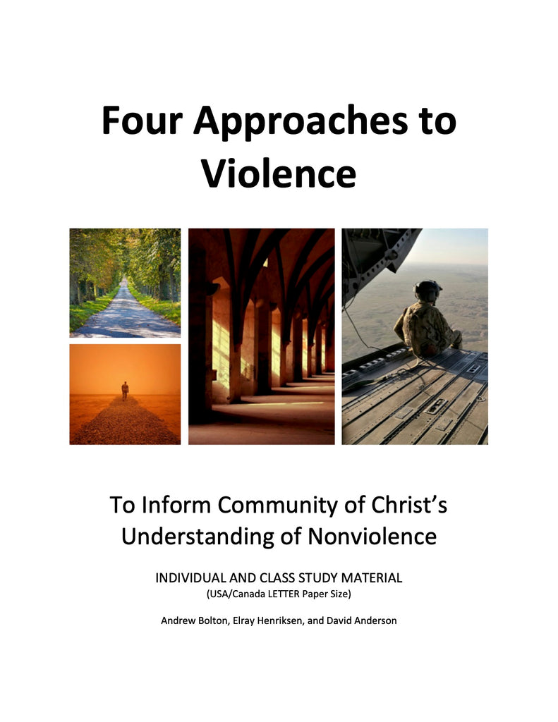 Four Approaches to Violence (PDF Download - USA/Canada Letter Paper size)