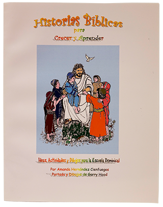 Historias Biblicas para Crerer y Aprender (Bible Stories for Children)