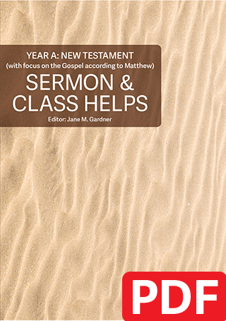 Sermon & Class Helps Year A: New Testament 2019-20 (PDF Download)