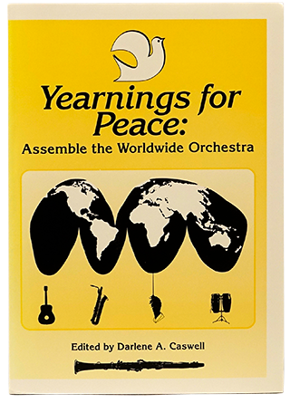 Yearnings for Peace: Assemble the Worldwide Orchestra
