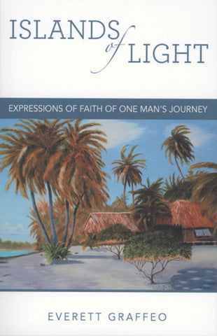 Islands of Light: Expressions of Father of One Man's Journey