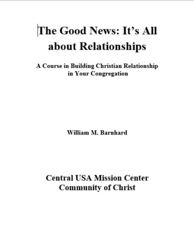 The Good News: It's All About Relationships (PDF Download)