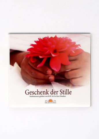 Geschenk der Stille - Guided Meditation by Sri Sri Ravi Shankar (CD)