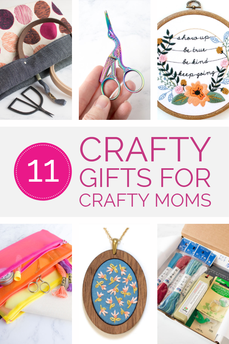 Our favorite crafty gifts to give crafty moms for Mother's Day and beyond