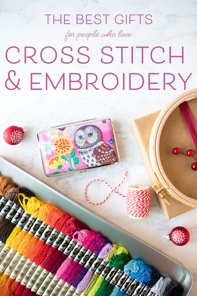 10 Special Gifts for Cross Stitch and Embroidery Enthusiasts