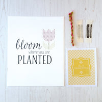 Bloom Where You Are Planted Stitchable Cross Stitch Art Print