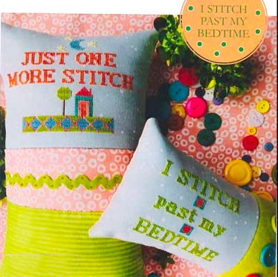 I Stitch Past My Bedtime Cross Stitch Pattern by Amy Bruecken Designs