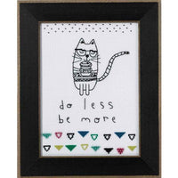 Do Less Be More Cross Stitch Kit