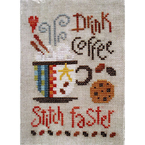 Drink Coffee Stitch Faster Cross Stitch Pattern
