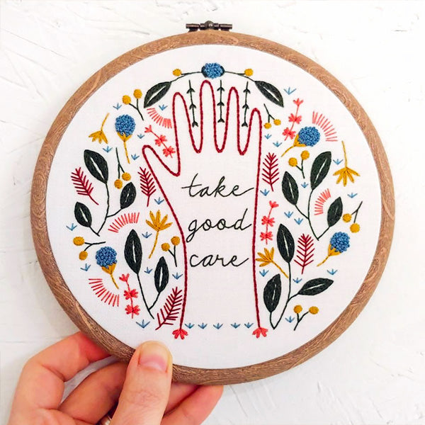 Take Good Care Hand Embroidery Kit