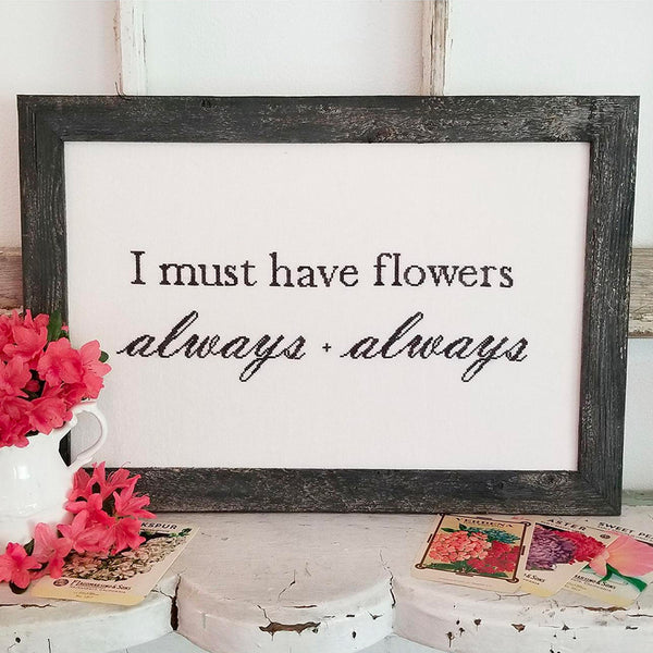 Flowers Always Cross Stitch Pattern