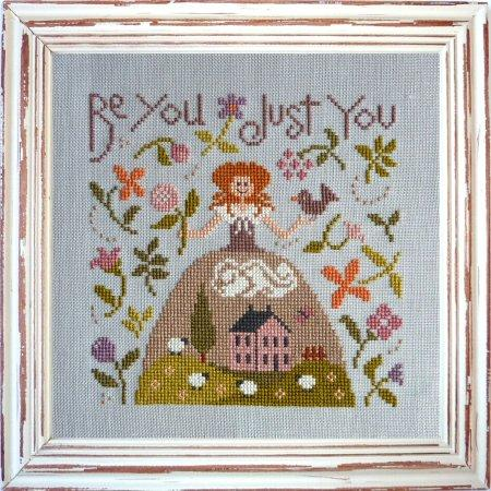 Be You Just You Cross Stitch Pattern