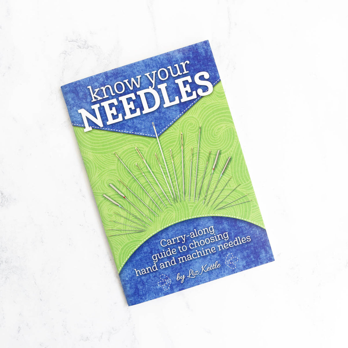 Know Your Needles Guide