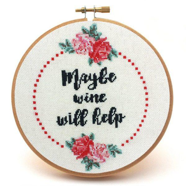 Maybe Wine Will Help Cross Stitch Pattern