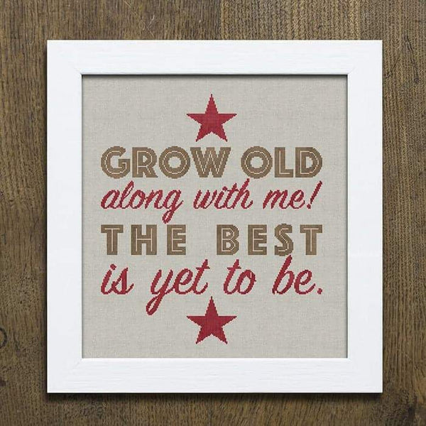 Grow Old With Me Cross Stitch Pattern