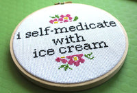 I Self Medicate With Ice Cream Cross Stitch Kit