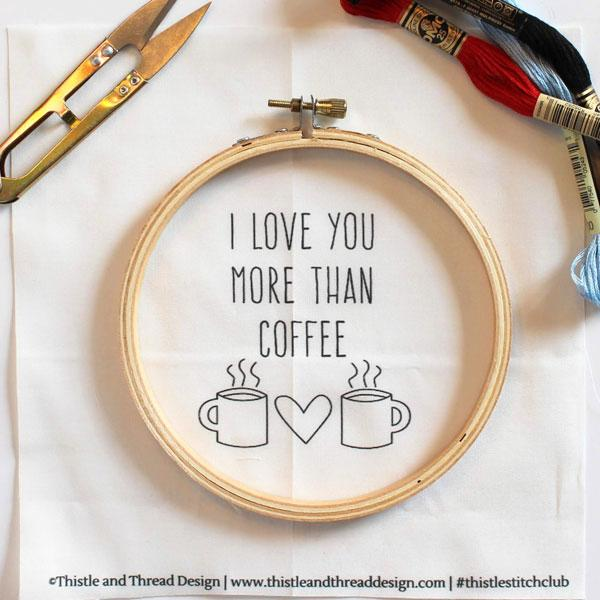 I Love You More Than Coffee Hand Embroidery Kit (20% OFF)