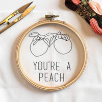 You're A Peach Hand Embroidery Kit