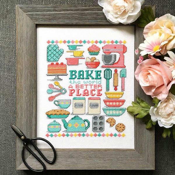 Bake the World a Better Place Cross Stitch Pattern