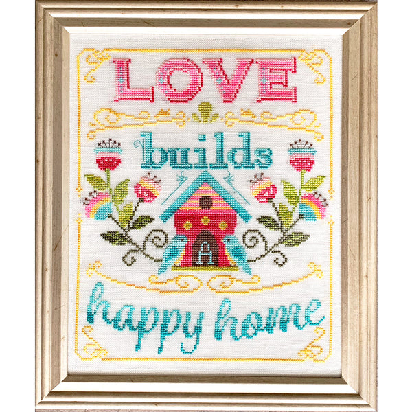 Love Builds A Happy Home Cross Stitch Pattern