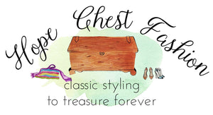 Hope Chest Fashion