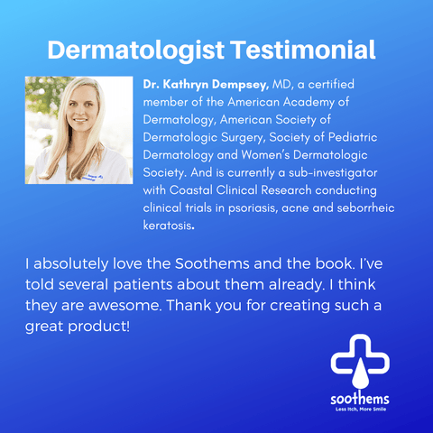 KATHRYN DEMPSEY, MD, CERTIFIED BY THE AMERICAN BOARD OF DERMATOLOGY  Eczema Psoriasis Soothems Clothing Sleepwear Treatment