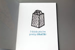 CHEESY BUT GRATE- PUN PAL CARD