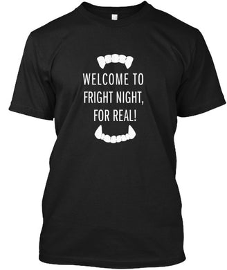 Fright Night - Welcome to Fright Night - Movie Quote Tee