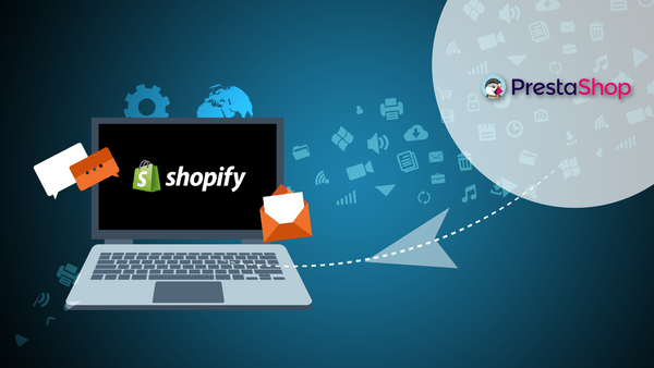 PrestaShop to Shopify Migration: The Ultimate Guide [2019 Update]