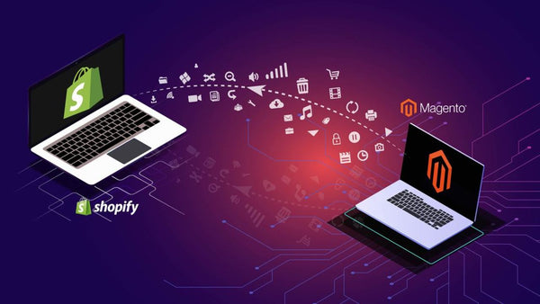 Magento to Shopify Migration: A Quick Checklist And Guide [2019]