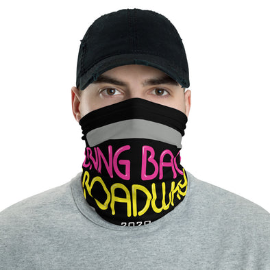 Bring Back Broadway - Neck gaiter