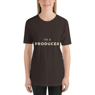I'm a Producer - Short-Sleeve Unisex T-Shirt